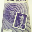 YA, SURE – YOU BETCHA (AY BAN TANK AY DO) Piano/Vocal Sheet Music BERT PEARL