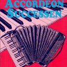 ONVERGETELIJKE ACCORDEON SUCCESSEN Song Book by Coen Van Orsouw Part #2