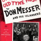 Original Old Tyme Music by DON MESSER AND HIS ISLANDERS Song Book © 1942
