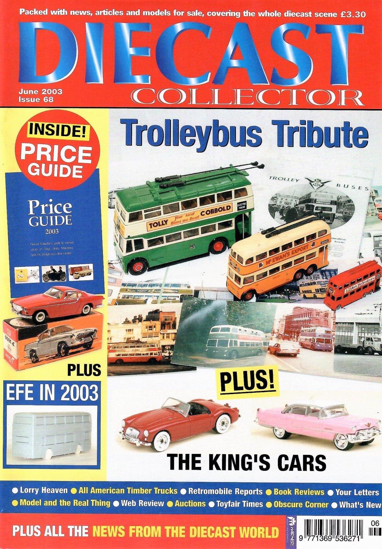 DIECAST COLLECTOR MAGAZINE #68 June 2003 PRICE GUIDE Buses TRUCKS Elvis' Cars