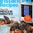 INSTANT POT RECIPES 2020 Edition ~ Amazing Meals In MInutes ~ 150 RECIPES