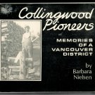 COLLINGWOOD PIONEERS Softcover MEMORIES OF A VANCOUVER DISTRICT Barbara Nielsen