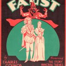 FAUST Opera At Home Song Book CONDENSED PLOT Acts I through V © 1931
