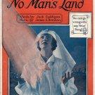 THE ROSE OF NO MAN'S LAND (La Rose Sous Les Boulets) Sheet Music © 1918