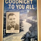 GOODNIGHT TO YOU ALL Vintage Sheet Music HARRY EVANS AND HIS BAND © 1937