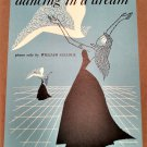 DANCING IN A DREAM Piano Solo Sheet Music by William Gillock © 1955