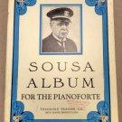 SOUSA ALBUM FOR THE PIANOFORTE Song Book of Piano Solos by John Philip Sousa