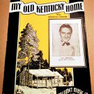 MY OLD KENTUCKY HOME Sheet Music Guy Lombardo and his Royal Canadians © 1940