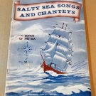 SALTY SEA SONGS AND CHANTEYS Song Book - 74 Songs of the Sea - © 1943