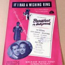 IF I HAD A WISHING RING Piano/Vocal Sheet Music BREAKFAST IN HOLLYWOOD © 1945