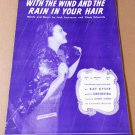 WITH THE WIND AND THE RAIN IN YOUR HAIR Piano/Vocal/Guitar Sheet Music KAY KYSER