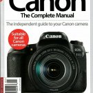 CANON THE COMPLETE MANUAL The Independent Guide For All Canon Cameras Edition 10