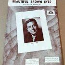 BEAUTIFUL BROWN EYES Piano Vocal Guitar Sheet Music JIMMY AMARO © 1951