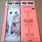 THAT'S WHAT YOU THINK Piano/Vocal/Guitar Sheet Music KING SOLOMON OF BROADWAY