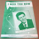 I NEED YOU NOW Piano/Vocal/Guitar Sheet Music EDDIE FISHER © 1953