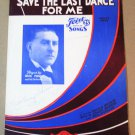 SAVE THE LAST DANCE FOR ME Piano/Vocal/Guitar Sheet Music IRVIN PLUMM © 1931