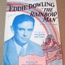 SLEEPY VALLEY Piano/Vocal/Ukulele Sheet Music EDDIE DOWLING The Rainbow Man 1929