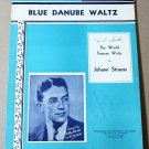 BLUE DANUBE WALTZ Piano/Vocal/Guitar Sheet Music JOHANN STRAUSS Billy Bissett