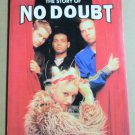 Omnibus Press Presents THE STORY OF NO DOUBT Softcover Book by Kalen Rogers