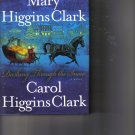 Dashing Through The Snow by Mary Carol Higgins Clark