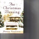 The Christmas Blessing Donna VanLiere Van Liere