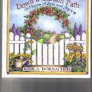 Down A Garden Path By Karla Dornacher