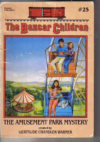 The Boxcar Children #25 The Amusement Park Mystery by Warner