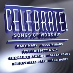 Celebrate!: Songs of Worship [Audio CD] Various Artists
