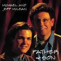 Father & Son [Audio CD] Michael McLean; Jeff McLean