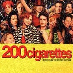 200 Cigarettes: Music From The Motion Picture