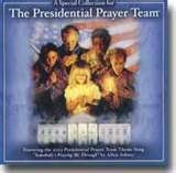 Presidential Prayer Team Collection by The Presidential Prayer Team