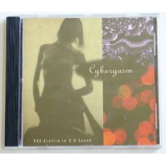 XXX Erotica in 3-D Sound by Cyborgasm (Audio CD - Jun 30, 1993) - Import