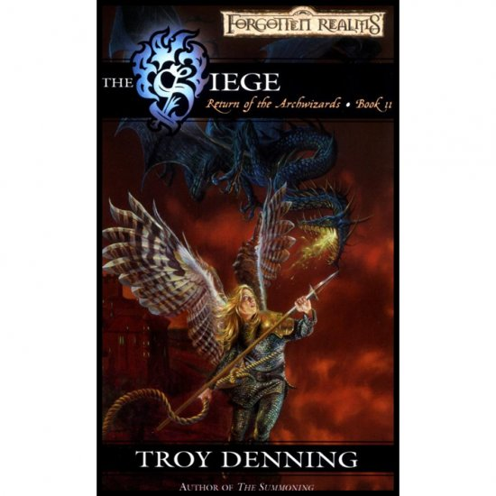 The Siege (Return of the Archwizards:  Book II) by Troy Denning