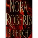 Birthright by Nora Roberts (Hardback)