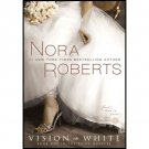 Vision in White (The Bride Quartet Book 1) by Nora Roberts