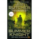 Summer Knight (Book Four of the Dresden Files) by Jim Butcher