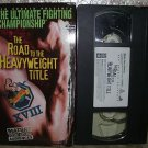UFC Ultimate Fighting Championship XVIII  The Road to the Heavyweight Vhs Video