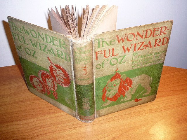 The Wonderful Wizard of Oz. 1st edition / 2nd state. Printed in 1899 by Geo Hill