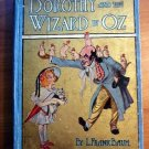 Dorothy and the Wizard of Oz. 1st edition, 1st state, primary binding. ~ 1908