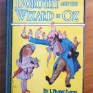 Dorothy and the Wizard of Oz. Later edition with 16 color plates (CLONE)