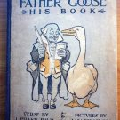 Father Goose His book. 1st edition. Frank Baum  (c.1899)