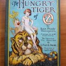 Hungry Tiger of Oz. 1st edition, 12 color plates (c.1926)