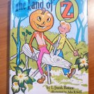 Land of Oz. 1959 edition in Roycraft original dust jacket