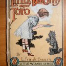 LITTLE DOROTHY AND TOTO ~ Little Wizard stories of Oz ~ Frank Baum ~ 1913