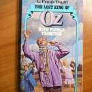 Lost King of Oz. DelRey Softcover - First Ballantine edition - 1985