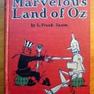 Marvelous Land of Oz. 1st edition 2nd state. ~ July 1904