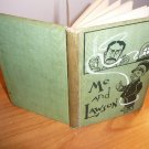 Me and Lawson ~ 1st edition, illustrated by W.W.Denslow  (c.1905)