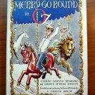 Merry go round in Oz. 1st edition  (c.1963)