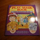 Play-mask book by Watermill Press. 1990