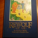 Rewolf of Oz. Roger Baum. First edition.Hardcover in Dj. 1990